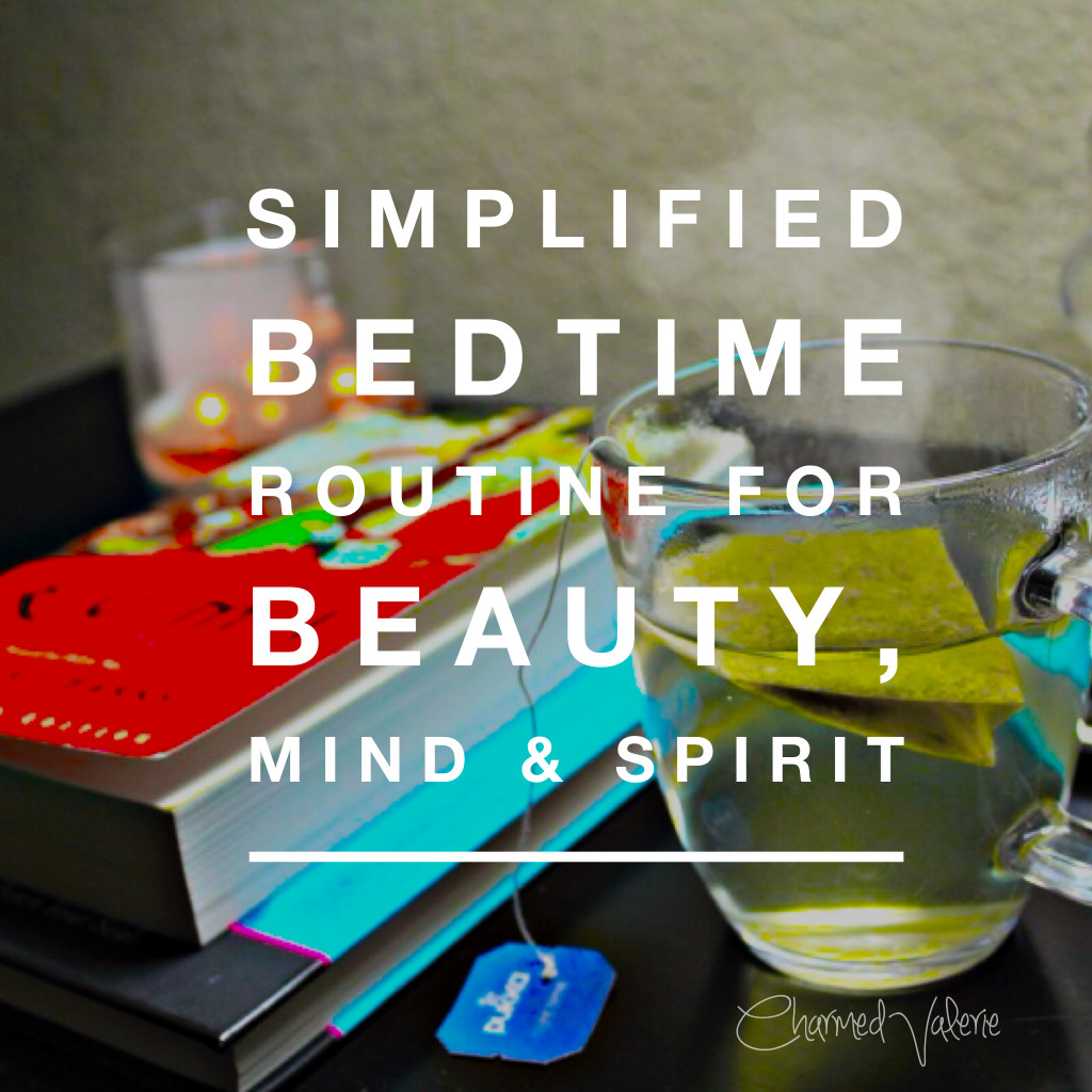 Simplified Bedtime Routine for Beauty, Mind & Spirit