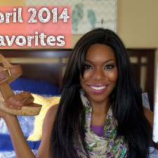 April (& March) 2014 Favorites