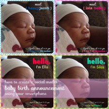 How To Make Social Media Baby Birth Announcements Using Your Smartphone